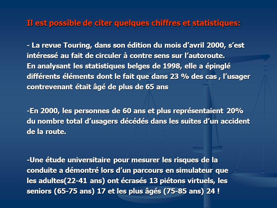 Il est possible de citer quelques chiffres et statistiques: