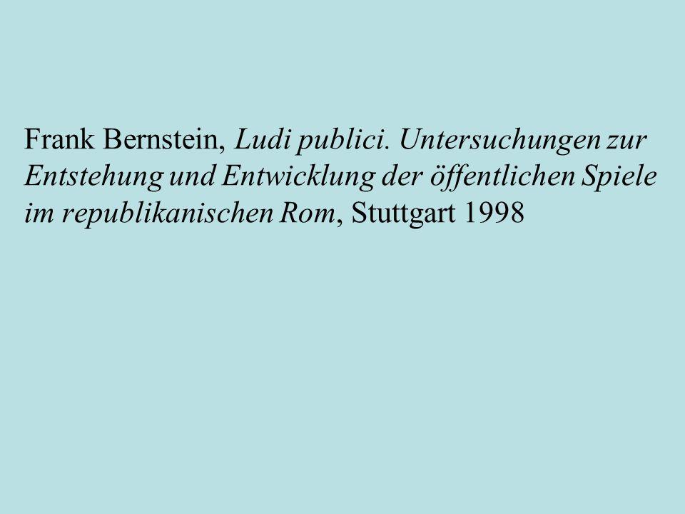 Frank Bernstein, Ludi publici