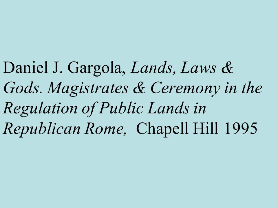 Daniel J. Gargola, Lands, Laws & Gods