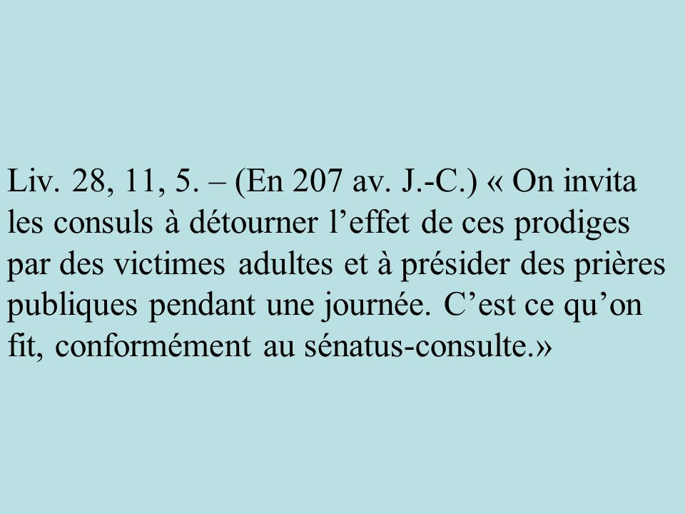 Liv. 28, 11, 5. – (En 207 av.
