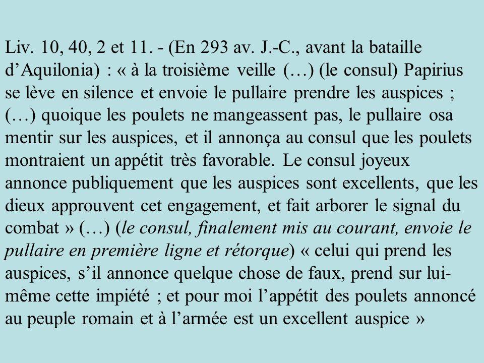 Liv. 10, 40, 2 et 11. - (En 293 av.