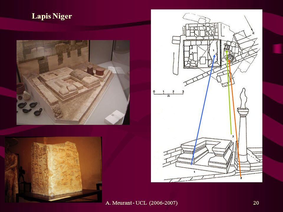 Lapis Niger A. Meurant - UCL (2006-2007)