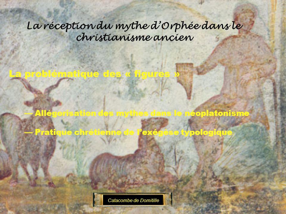 La réception du mythe d'Orphée dans le christianisme ancien