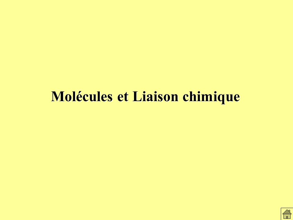 Molécules et liaison chimique