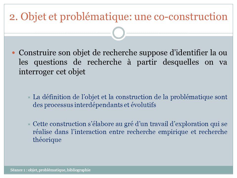 2. Objet et problématique: une co-construction