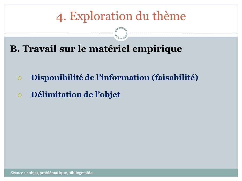 4. Exploration du thème B. Travail sur le matériel empirique