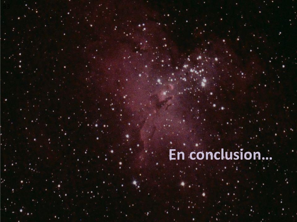 33 En conclusion…