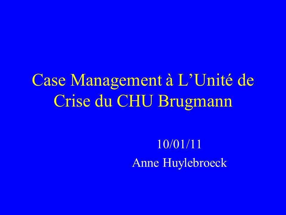 Case Management à L'Unité de Crise du CHU Brugmann