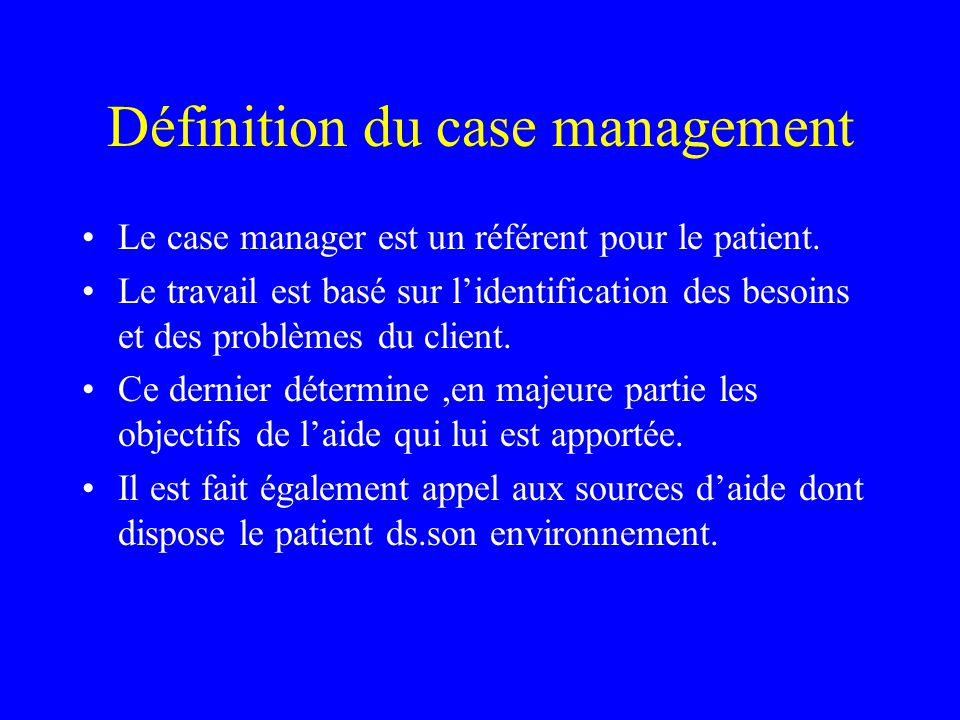 Définition du case management