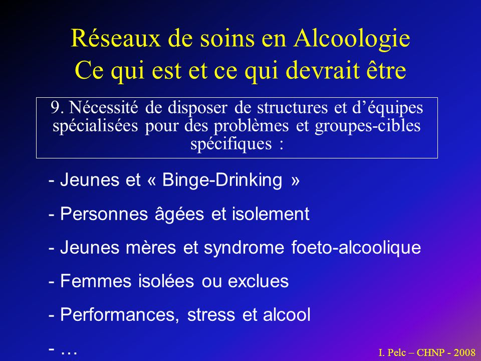 Réseaux de soins en Alcoologie Ce qui est et ce qui devrait être