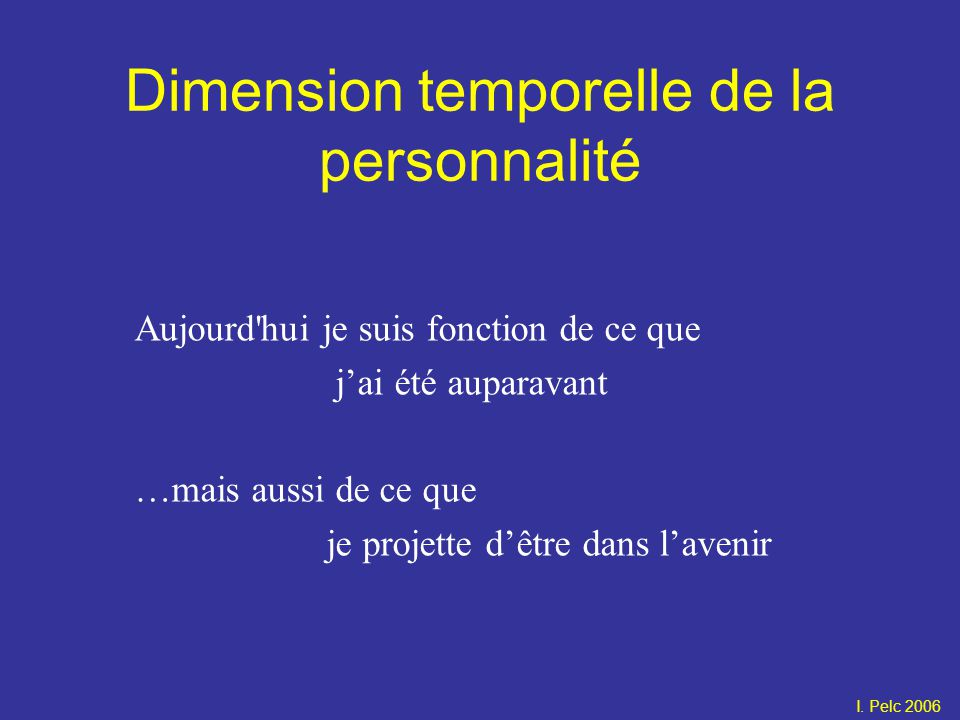 Dimension temporelle de la personnalité