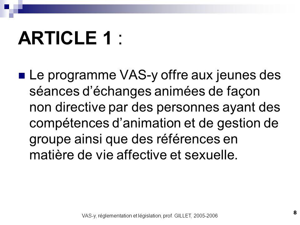 VAS-y, réglementation et législation, prof. GILLET, 2005-2006
