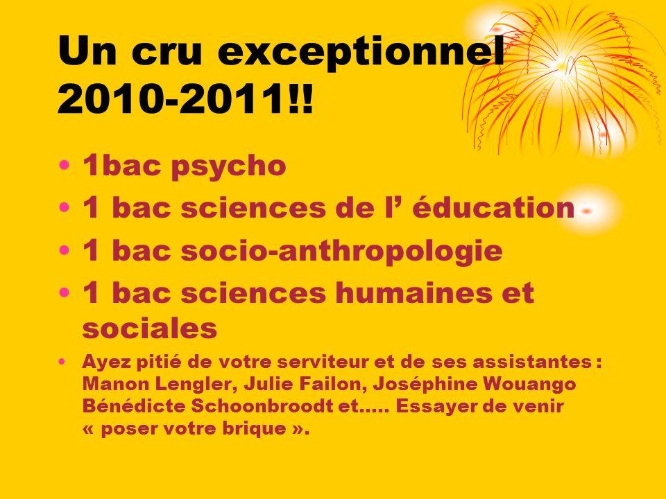 Un cru exceptionnel 2010-2011!! 1bac psycho