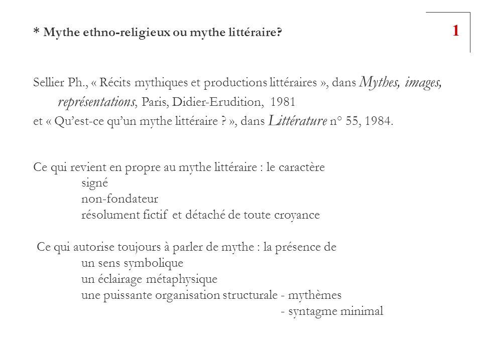 1 * Mythe ethno-religieux ou mythe littéraire