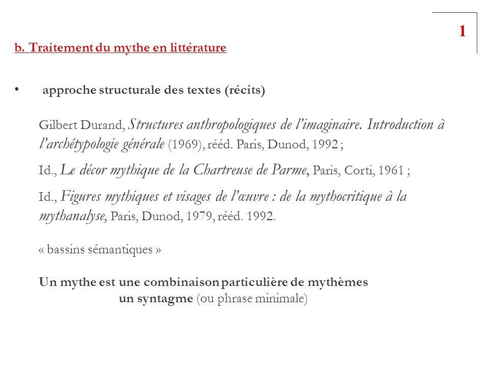 1 b. Traitement du mythe en littérature. approche structurale des textes (récits)
