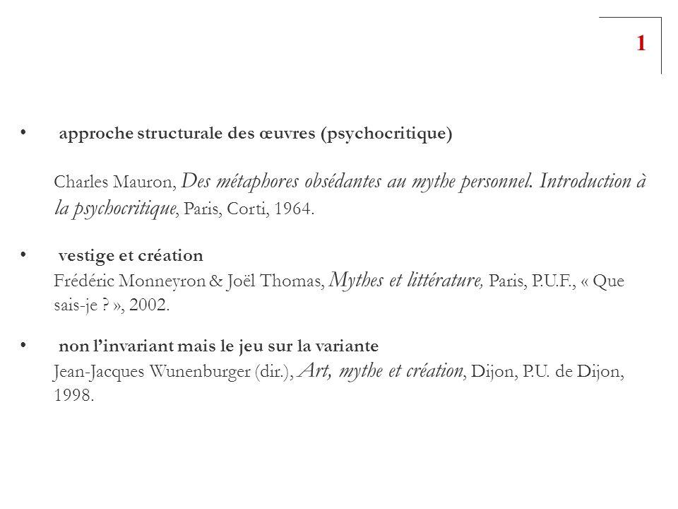 1 approche structurale des œuvres (psychocritique)
