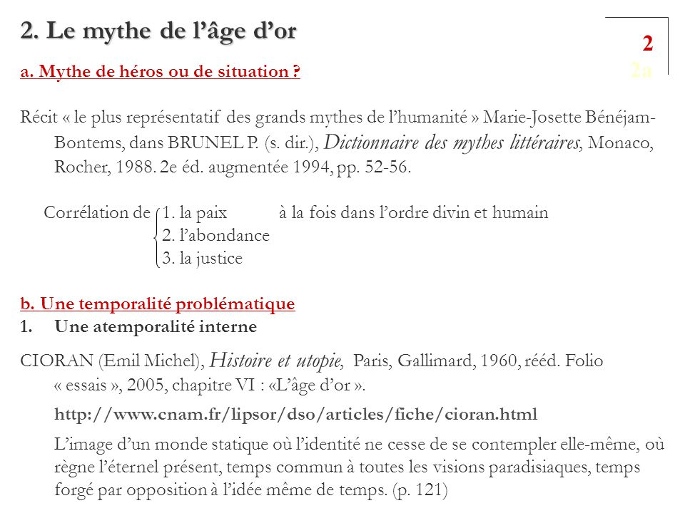 2. Le mythe de l'âge d'or 2 2a a. Mythe de héros ou de situation