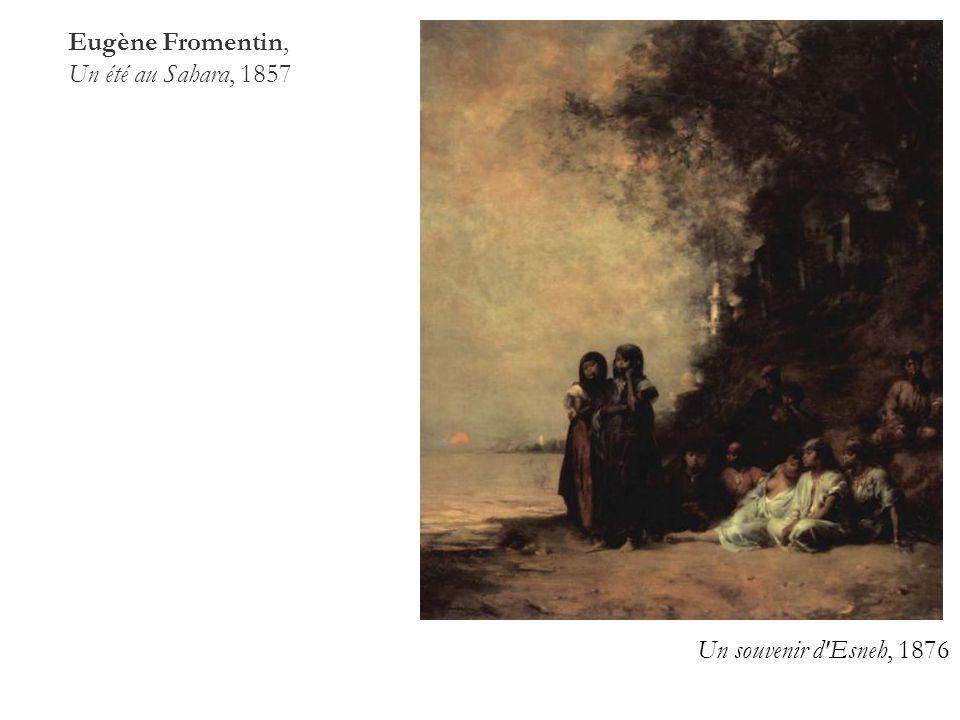 2 2a Eugène Fromentin, Un été au Sahara, 1857