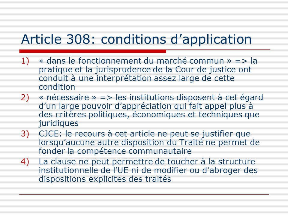 Article 308: conditions d'application