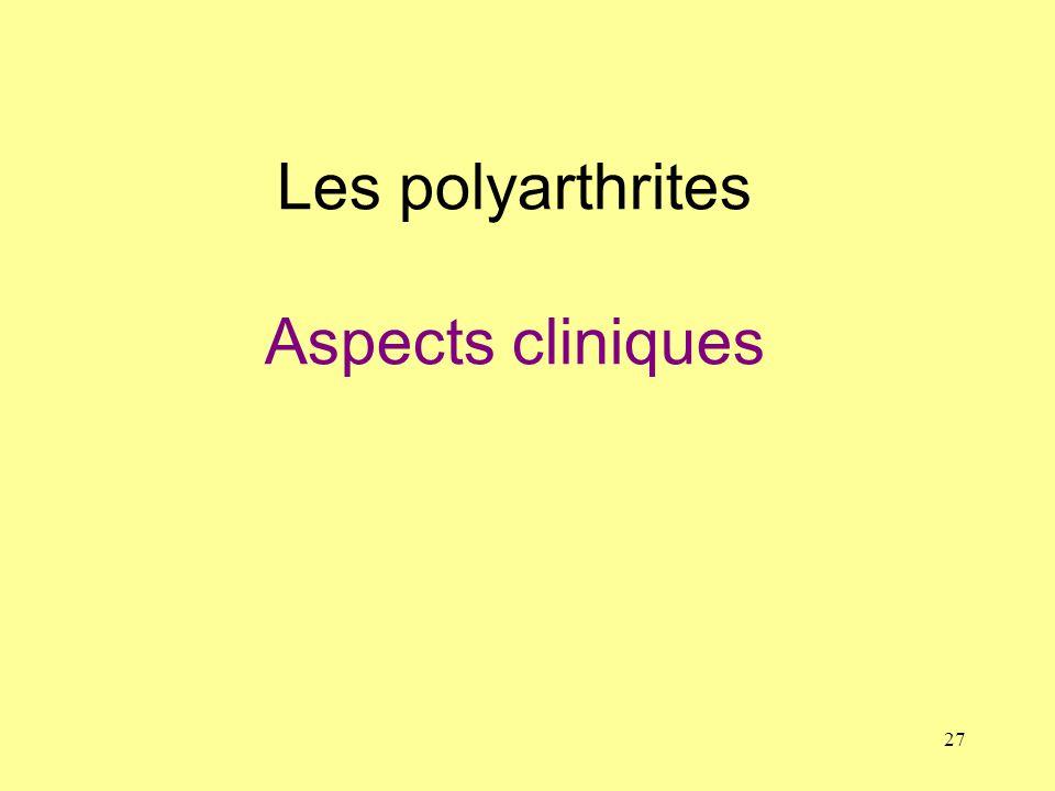 Les polyarthrites Aspects cliniques
