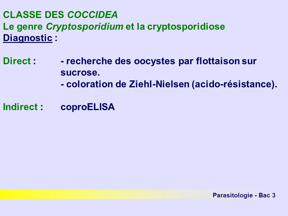 Le genre Cryptosporidium et la cryptosporidiose Diagnostic :
