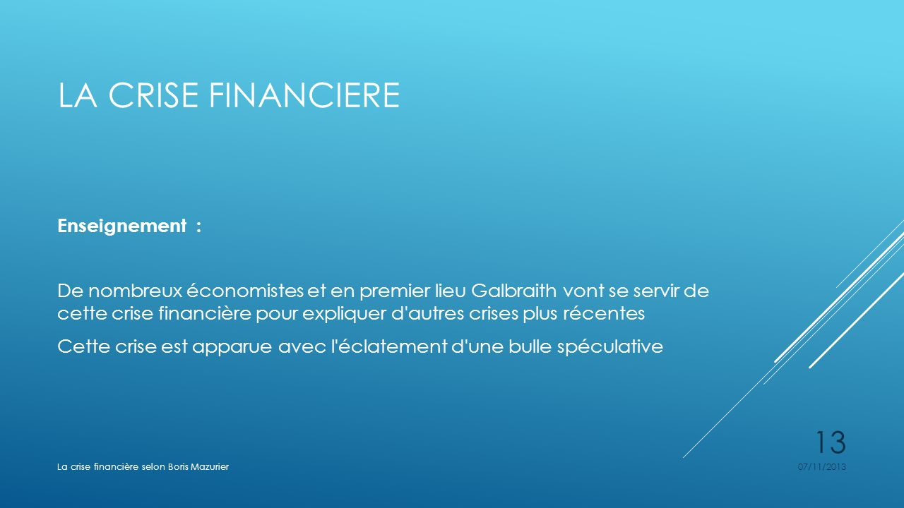La crise financiere Enseignement :