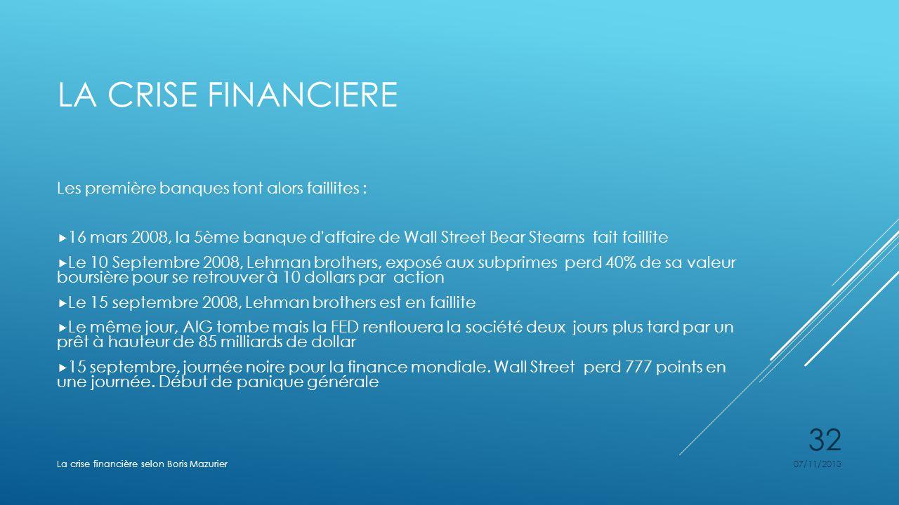 La crise financiere Les première banques font alors faillites :