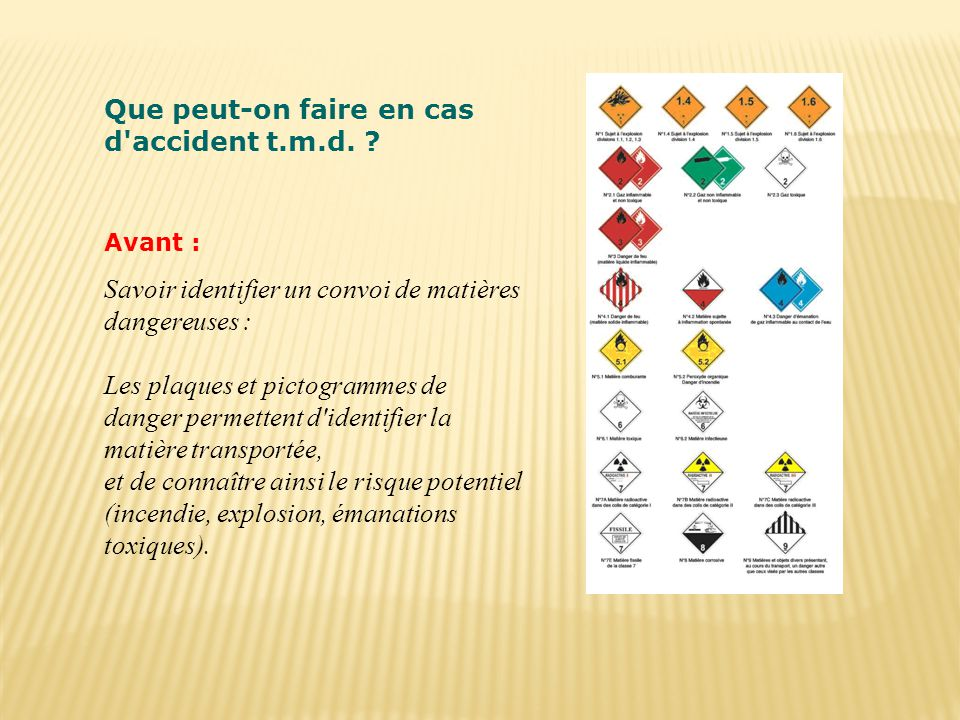 Que peut-on faire en cas d accident t.m.d.
