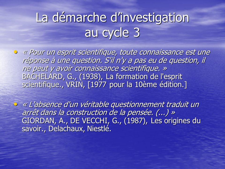 La démarche d'investigation au cycle 3