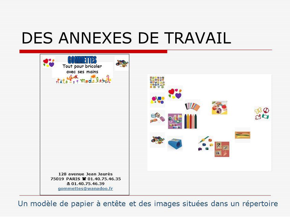 DES ANNEXES DE TRAVAIL GOMMETTES