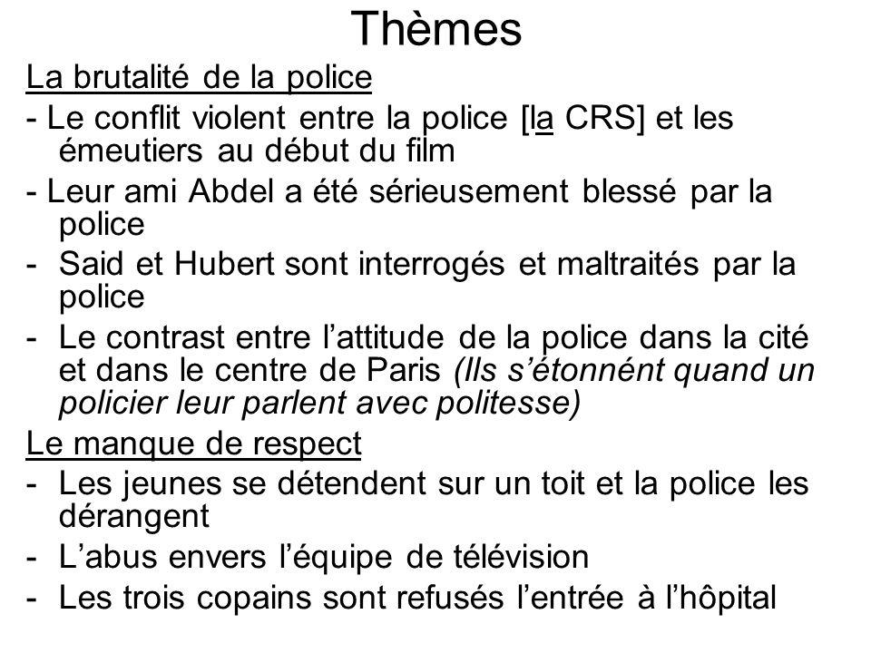 Thèmes La brutalité de la police