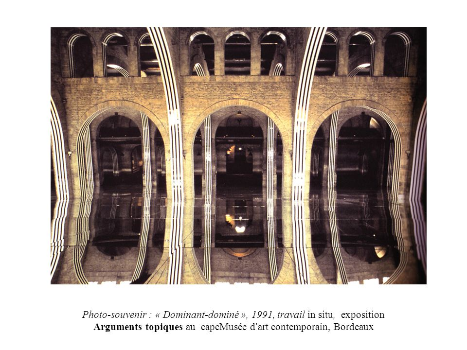 Photo-souvenir : « Dominant-dominé », 1991, travail in situ, exposition Arguments topiques au capcMusée d'art contemporain, Bordeaux