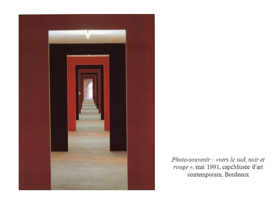 Photo-souvenir : »vers le sud, noir et rouge », mai 1991, capcMusée d'art contemporain, Bordeaux