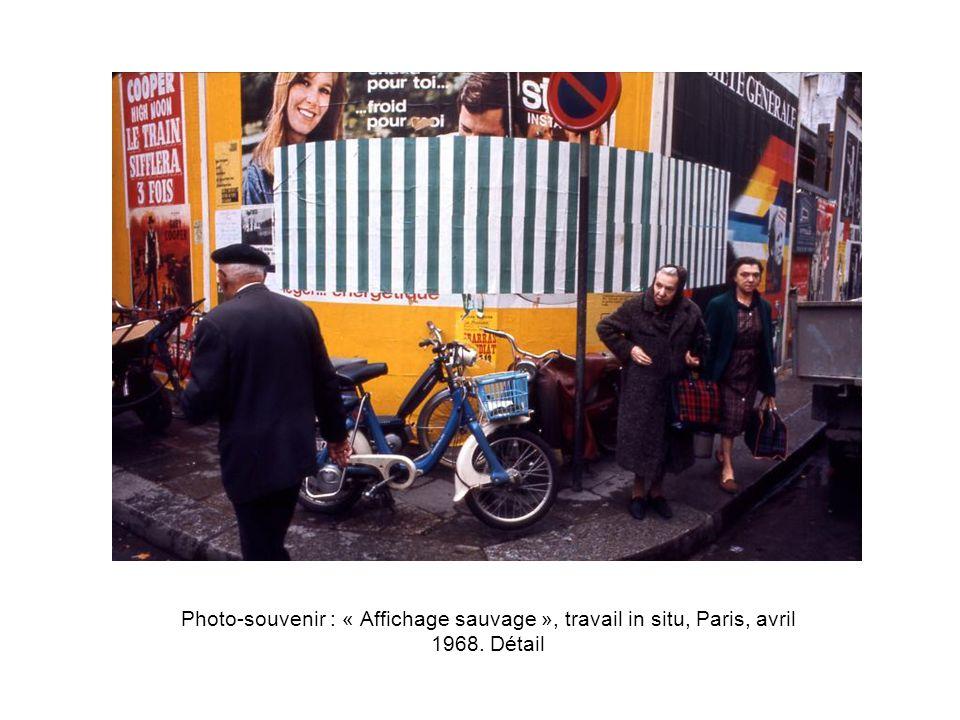 Photo-souvenir : « Affichage sauvage », travail in situ, Paris, avril 1968. Détail