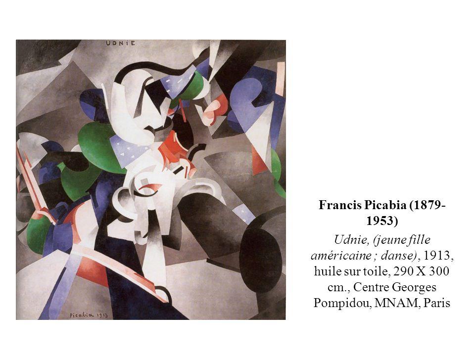 Francis Picabia (1879-1953) Udnie, (jeune fille américaine ; danse), 1913, huile sur toile, 290 X 300 cm., Centre Georges Pompidou, MNAM, Paris.