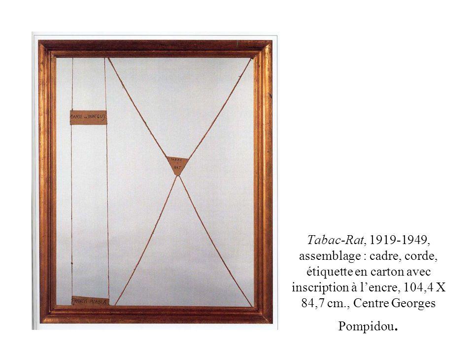 Tabac-Rat, 1919-1949, assemblage : cadre, corde, étiquette en carton avec inscription à l'encre, 104,4 X 84,7 cm., Centre Georges Pompidou.