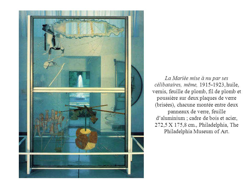 La Mariée mise à nu par ses célibataires, même, 1915-1923, huile, vernis, feuille de plomb, fil de plomb et poussière sur deux plaques de verre (brisées), chacune montée entre deux panneaux de verre, feuille d'aluminium ; cadre de bois et acier, 272,5 X 175,8 cm., Philadelphia, The Philadelphia Museum of Art.