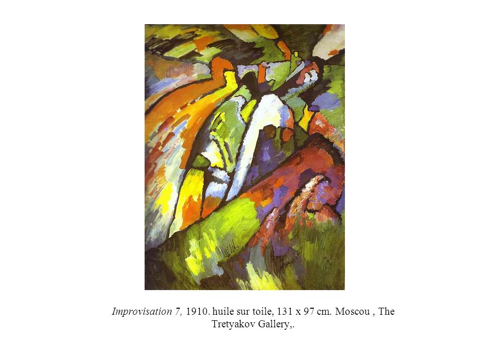 Improvisation 7, 1910. huile sur toile, 131 x 97 cm