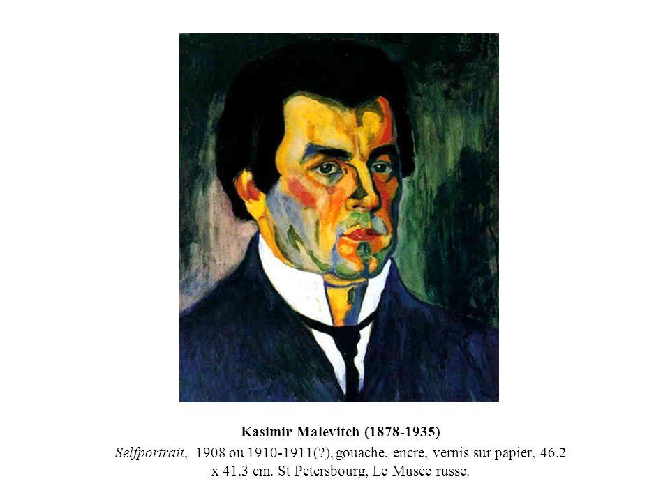Kasimir Malevitch (1878-1935) Selfportrait, 1908 ou 1910-1911( ), gouache, encre, vernis sur papier, 46.2 x 41.3 cm. St Petersbourg, Le Musée russe.