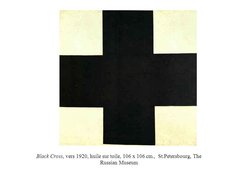 Black Cross, vers 1920, huile sur toile, 106 x 106 cm. , St