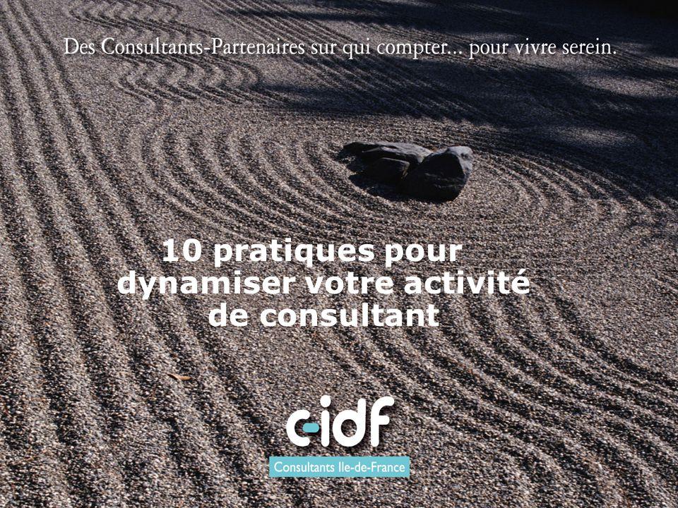 10 pratiques pour dynamiser votre activité de consultant