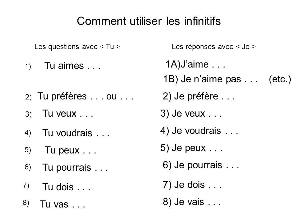 Comment utiliser les infinitifs