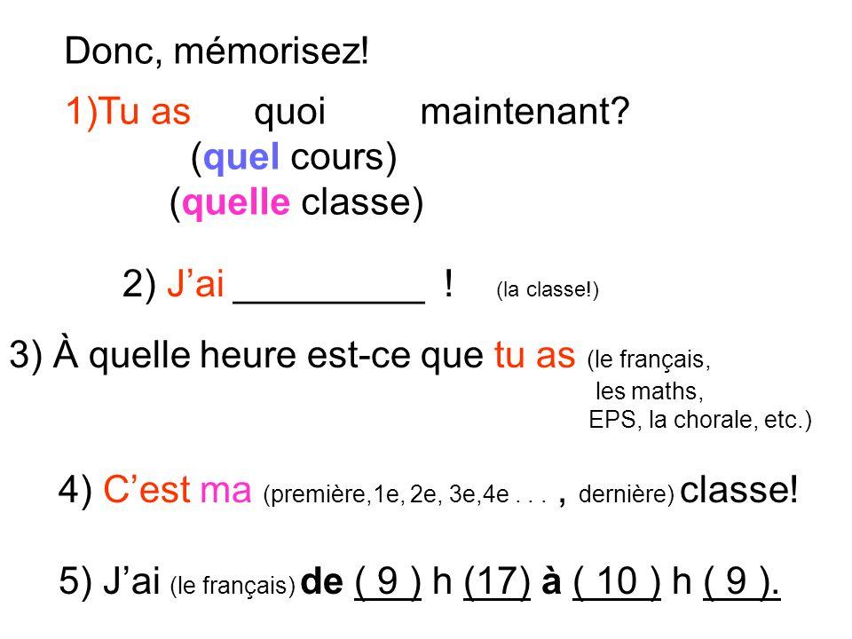 2) J'ai _________ ! (la classe!)