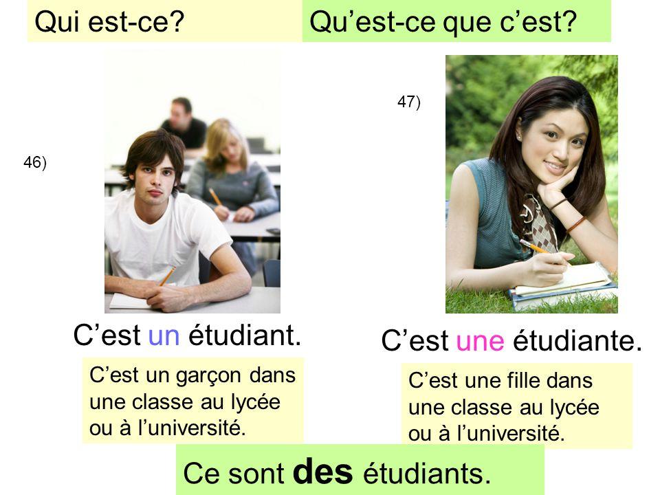 Qui est-ce Qu'est-ce que c'est C'est un étudiant.