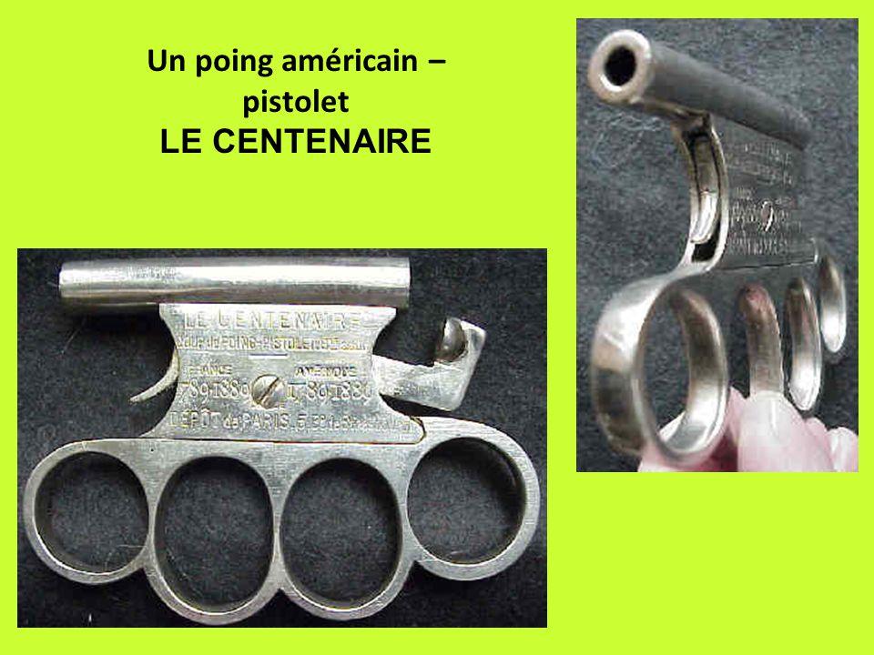 Un poing américain – pistolet LE CENTENAIRE
