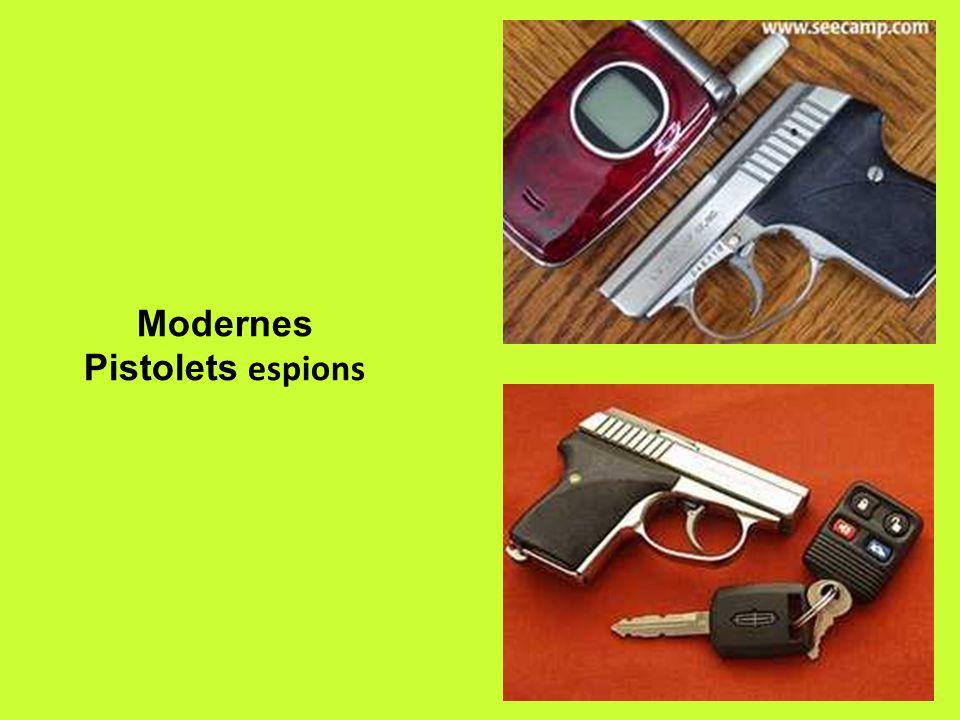 Modernes Pistolets espions