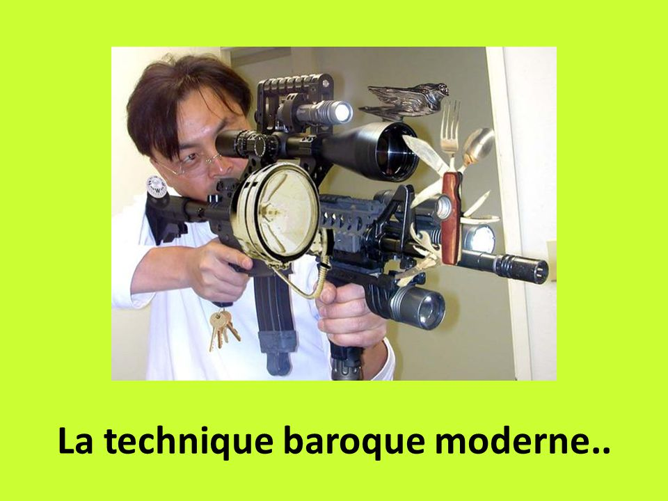 La technique baroque moderne..