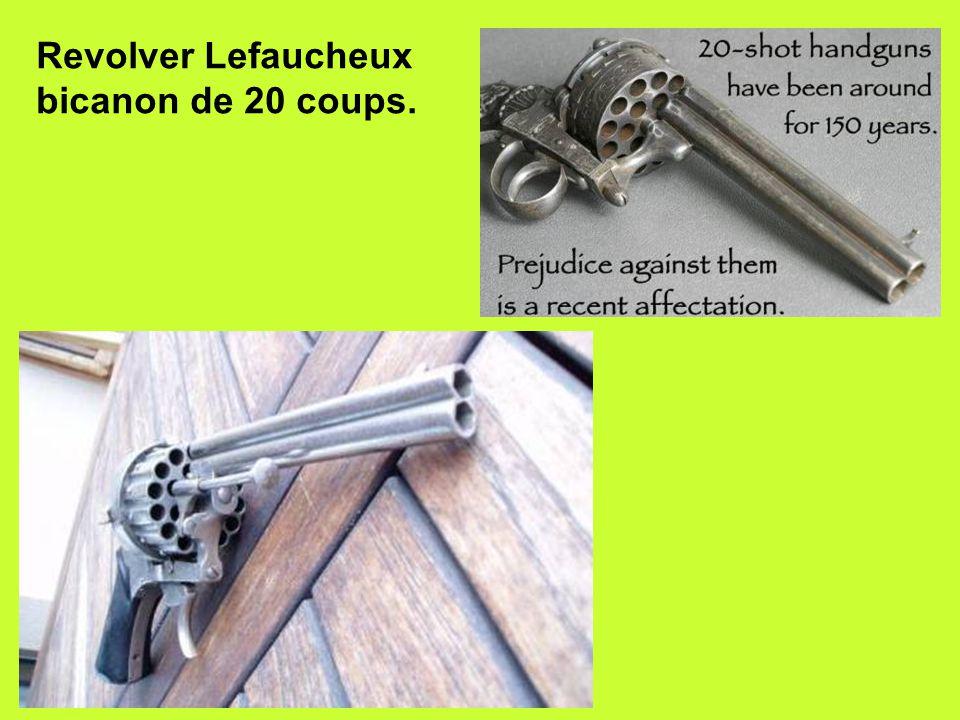 Revolver Lefaucheux bicanon de 20 coups.