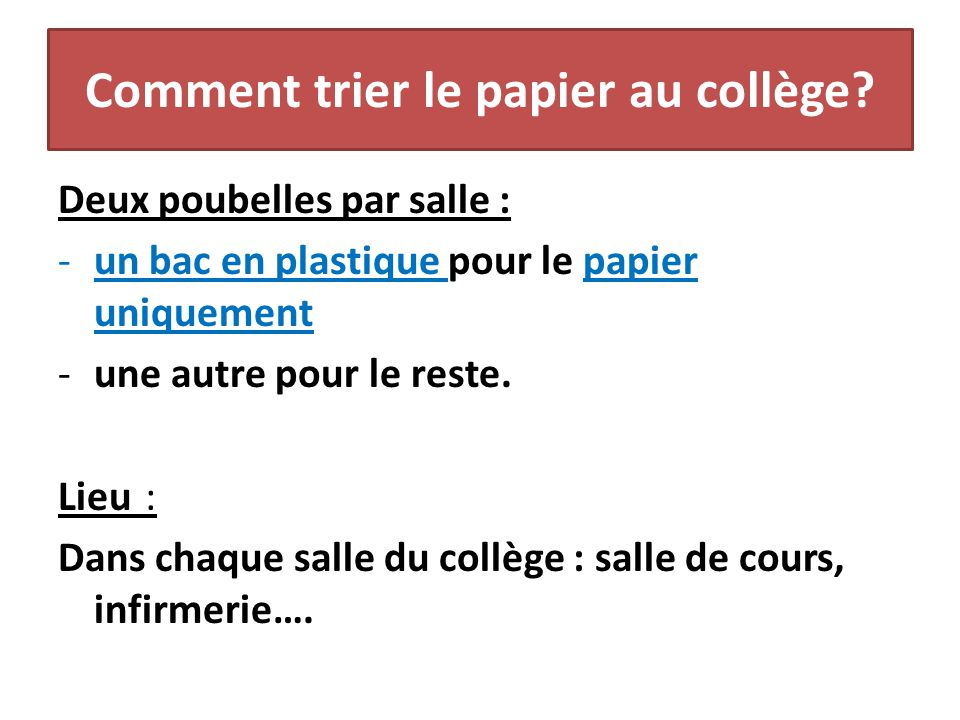 Comment trier le papier au collège
