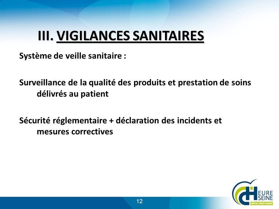 III. VIGILANCES SANITAIRES